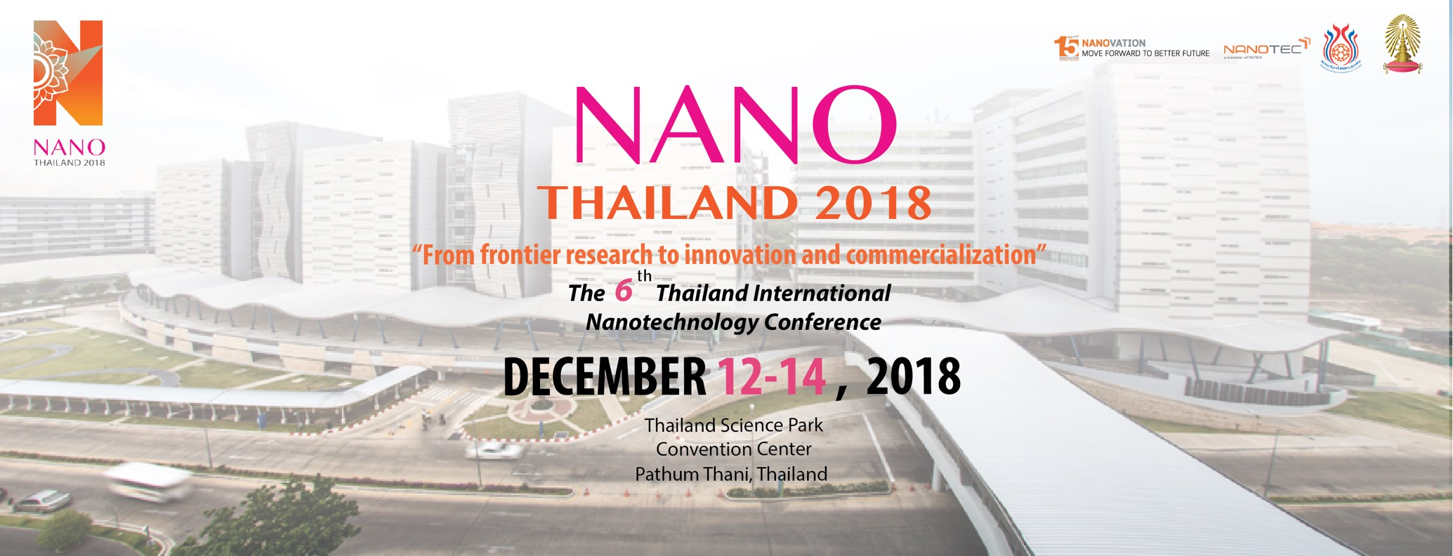 The 6th Thailand International Nanotechnology Conference (NanoThailand 2018)